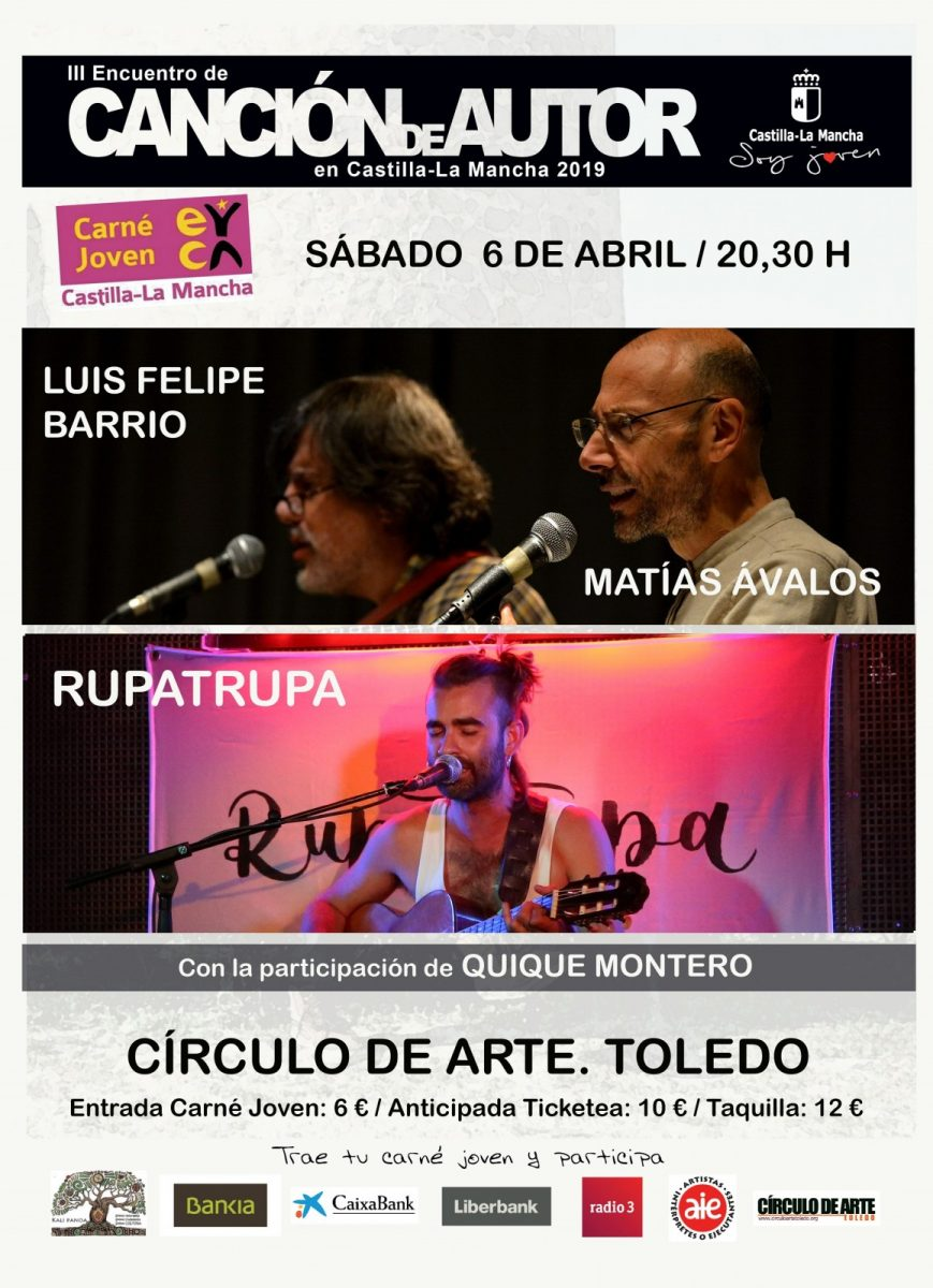 http://www.toledo.es/wp-content/uploads/2019/02/rupatrupafelipep-869x1200.jpg. III Encuentro de Canción de Autor: Concierto Quique Montero; Luis Felipe y Matías Ávalos y Rupatrupa