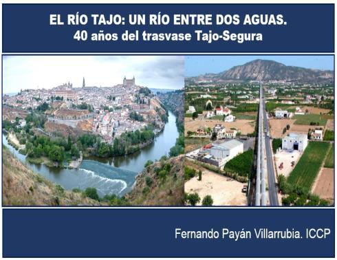 https://www.toledo.es/wp-content/uploads/2019/02/tajo-segura.jpg. Conferencia: Río Tajo: un río entre dos aguas. 40 años del trasvase Tajo-Segura.