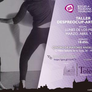 """ALLER """"DESPREOCUP-ARTE MUJER"""" DE LA ESCUELA TOLEDANA DE IGUALDAD COMPLETO."""
