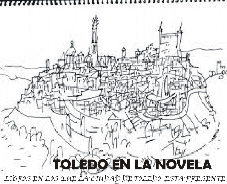 http://www.toledo.es/wp-content/uploads/2019/02/toledo-en-la-novela.jpg. TOLEDO EN LA NOVELA