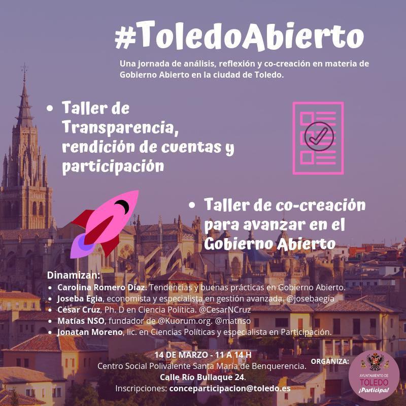 http://www.toledo.es/wp-content/uploads/2019/03/cartel-toledo-abierto.jpeg. El Ayuntamiento organiza una jornada de reflexión y análisis sobre participación ciudadana bajo el nombre 'Toledo abierto'