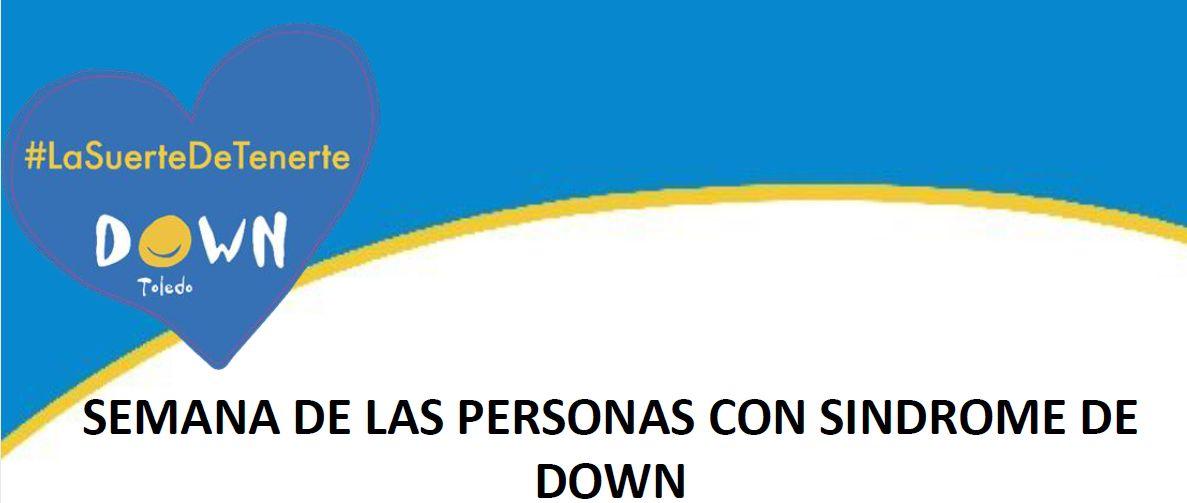 http://www.toledo.es/wp-content/uploads/2019/03/down-toledo.jpg. Semana de las Personas con Síndrome de Down
