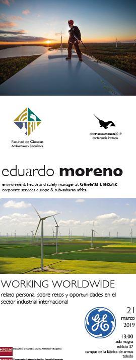 http://www.toledo.es/wp-content/uploads/2019/03/eduardo-moreno.jpg. Conferencia WORKING  WORLDWIDE. Relato personal sobre retos y oportunidades en el sector industrial internacional.