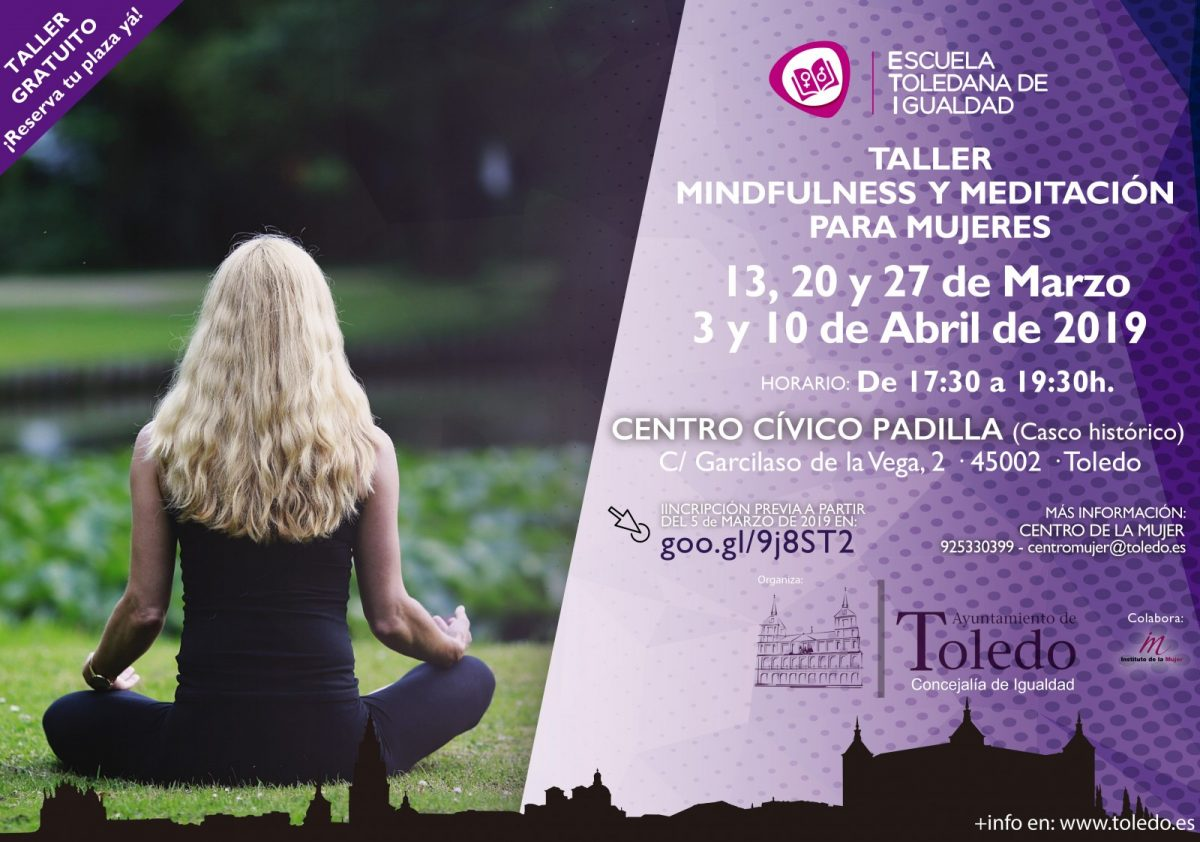 http://www.toledo.es/wp-content/uploads/2019/03/eti-taller-mindfulness-marzo-abril-1200x842.jpg. Taller Mindfulness y Meditación para mujeres