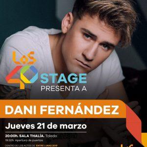 Concierto Los 40 Stage con DANI FERNÁNDEZ