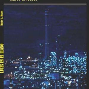 Presentación del libro: Luces en el llano, de Mayte González-Mozos