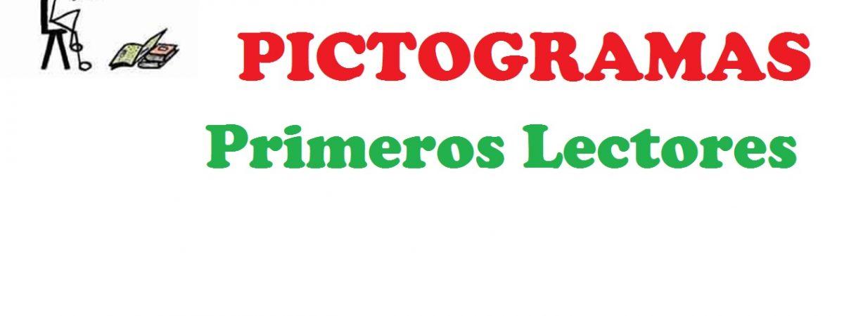 PICTOGRAMAS. Primeros Lectores