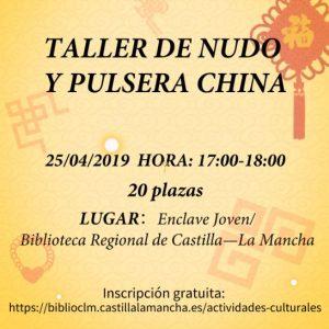 TALLER DE NUDO Y PULSERA CHINA