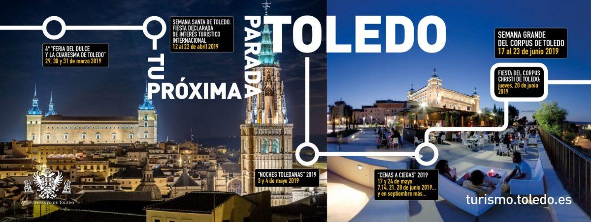 http://www.toledo.es/wp-content/uploads/2019/03/turismo-2019-campana-cartel-610x230-principe-pio-madrid-1200x452.jpg. Tú próxima parada, Toledo