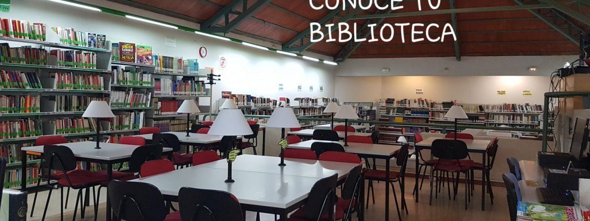 CONOCE TU BIBLIOTECA