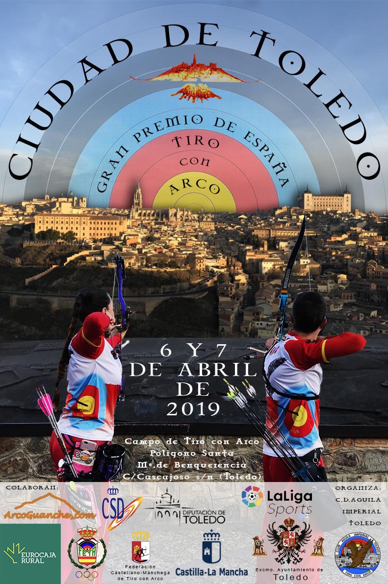 "http://www.toledo.es/wp-content/uploads/2019/04/cartel-gptoledo.jpg. Gran Premio de España ""Ciudad de Toledo"" de Tiro con Arco"