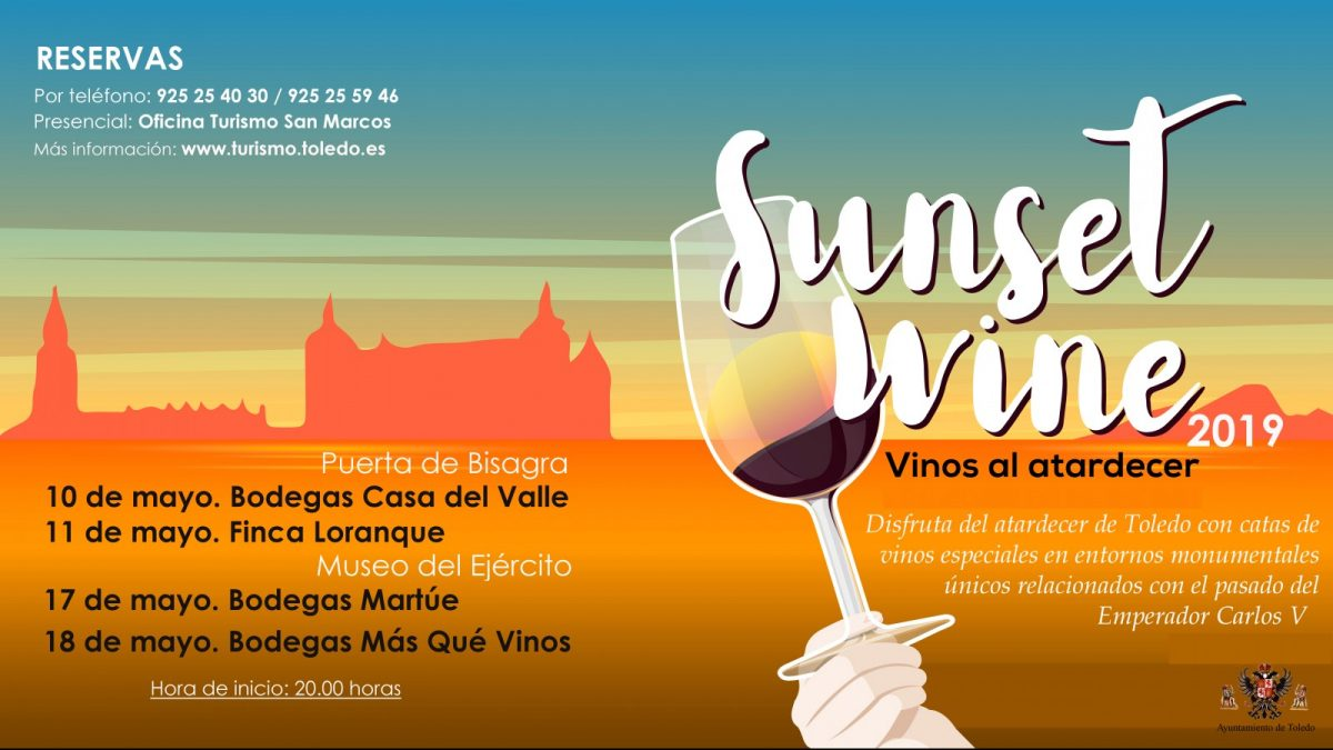 http://www.toledo.es/wp-content/uploads/2019/04/cartel-sunset-wine-modificado-paloma-1200x675.jpg. Agotadas las plazas para las degustaciones de vino del programa 'Sunset Wine' en su edición de primavera