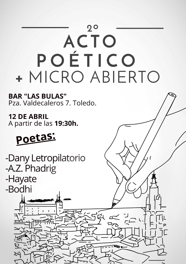 http://www.toledo.es/wp-content/uploads/2019/04/cartelrecital.jpg. Acto Poético + Micro Abierto