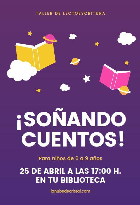 http://www.toledo.es/wp-content/uploads/2019/04/cuentacuentos-benquerencia.jpg. Soñando cuentos: taller infantil de lectoescritura