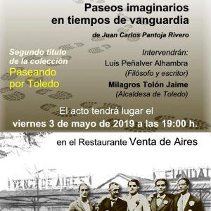 """Presentación del libro """"La Orden de Toledo. Paseos imaginarios en tiempos de vanguardia"""", de Juan Carlos Pantoja Rivero."""