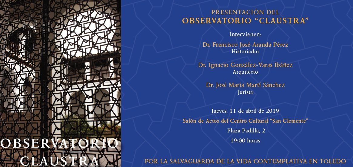 "https://www.toledo.es/wp-content/uploads/2019/04/observatorio-clausura.jpg. PRESENTACIÓN DEL OBSERVATORIO ""CLAUSTRA"""