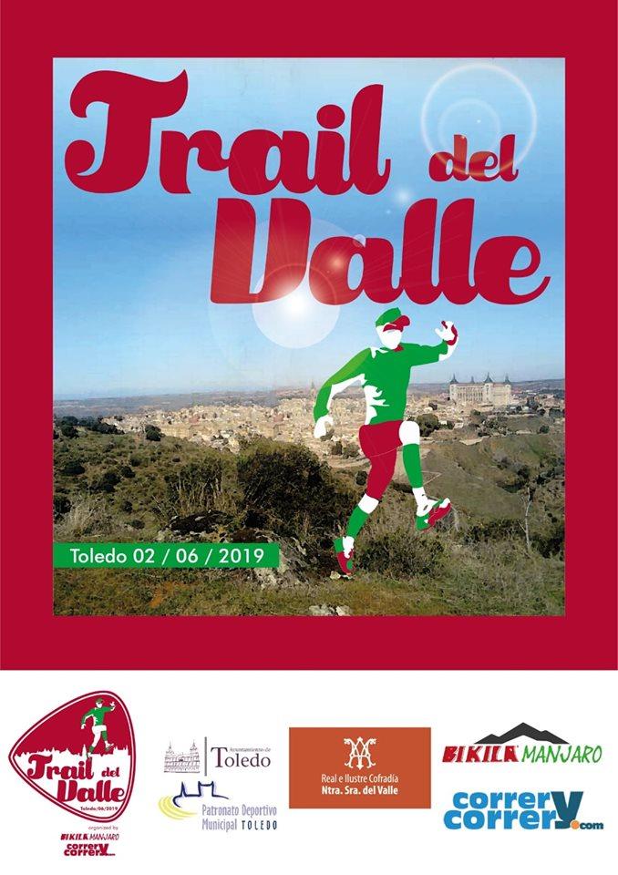 http://www.toledo.es/wp-content/uploads/2019/05/cartel.jpg. I Trail del Valle (Running)