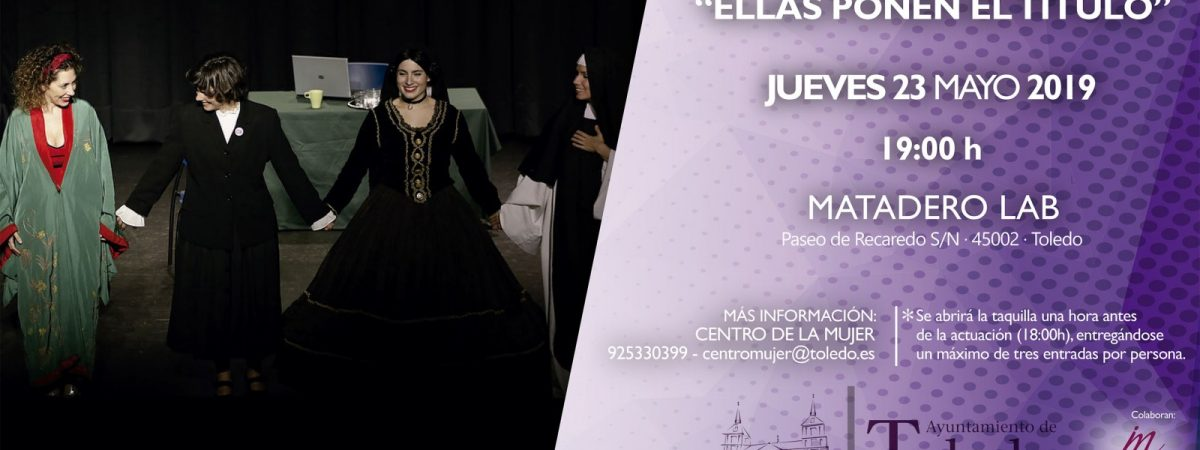 """OBRA DE TEATRO """"ELLAS PONEN EL TÍTULO"""".…"""