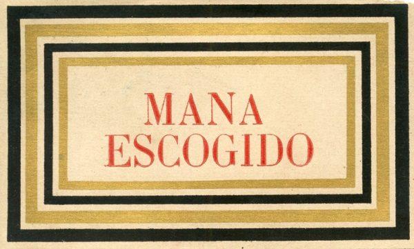 022_Mana Escogido