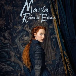 Cine de Verano: María Reina de Escocia