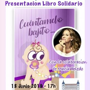"""Presentación del libro solidario """"Cuéntamelo bajito"""", colaborando María Toledo"""