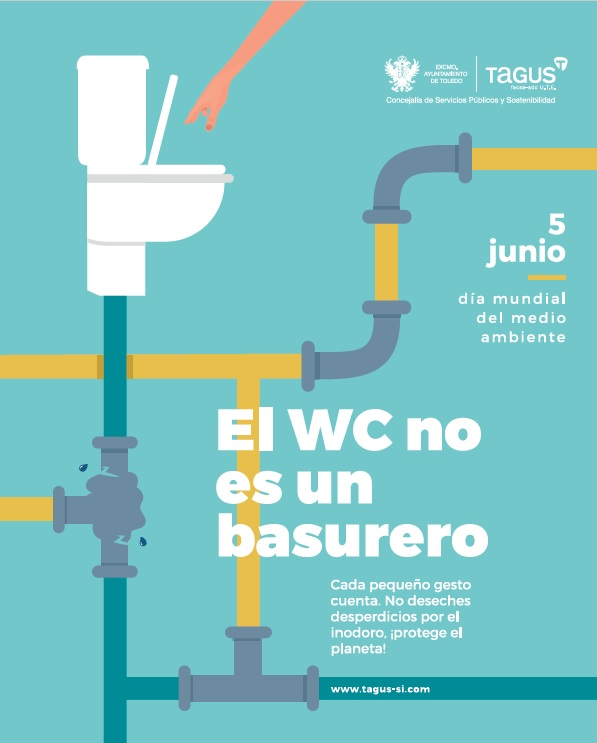 http://www.toledo.es/wp-content/uploads/2019/06/cartel-dia-mundial-medio-ambiente.jpg. Ayuntamiento y Tagus alertan de las consecuencias de arrojar residuos al inodoro con motivo del Día Mundial del Medio Ambiente