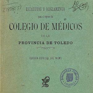 oledo y su Colegio Oficial de Médicos. Nueva exposición