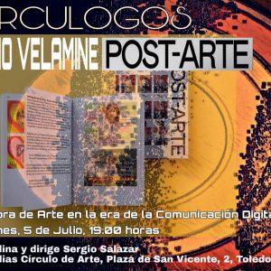 Tertulia Circulogos. Homo Velamine Post-Arte