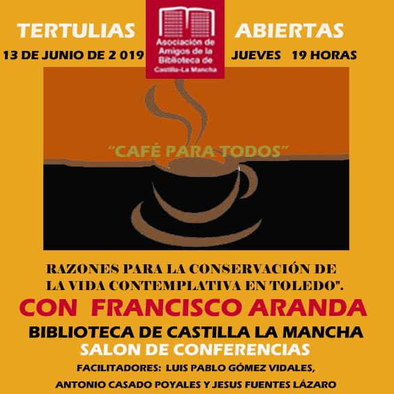 """http://www.toledo.es/wp-content/uploads/2019/06/junio-2019.jpg. Ciclo de tertulias abiertas """"Café para todos"""""""
