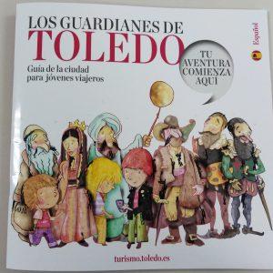 os Guardianes de Toledo. Guía de turismo familiar