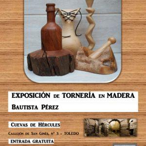 Exposición: Tornería en madera por Bautista Pérez