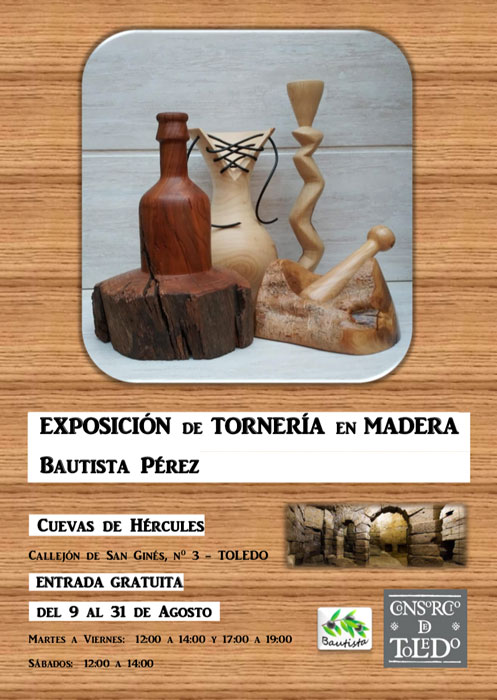 http://www.toledo.es/wp-content/uploads/2019/08/expo-hercules.jpg. Exposición: Tornería en madera por Bautista Pérez