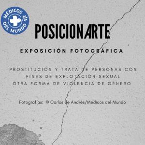 Exposición fotográfica: PosicionArte, de Médicos del Mundo