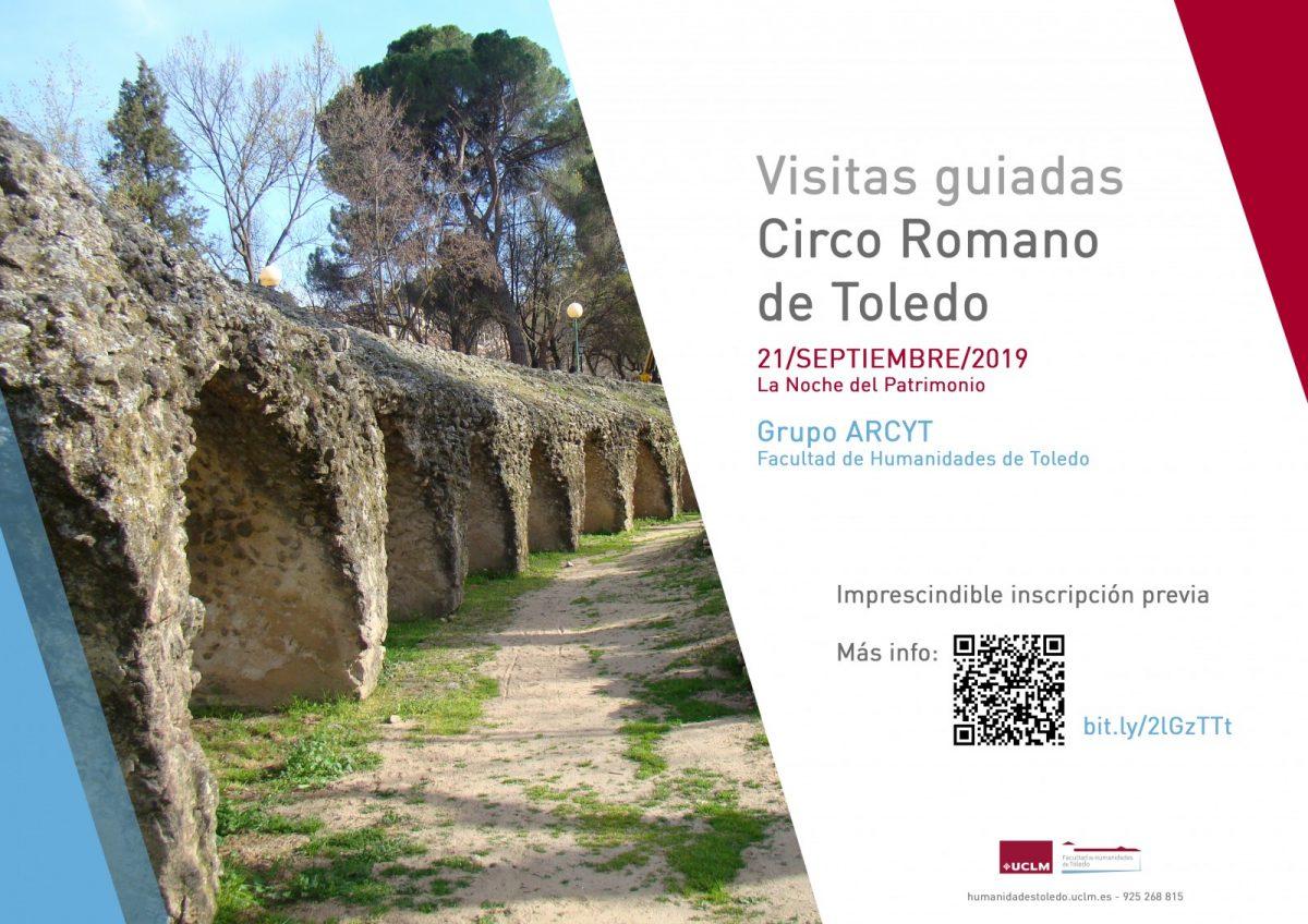 https://www.toledo.es/wp-content/uploads/2019/09/cartel-circo-romano-2019-noche-del-patrimonio-1200x848.jpg. Visitas Guiadas GRATUITAS al Circo Romano de Toledo