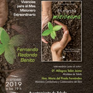 Presentación del libro «En marcha misionera. Vivencias para el Mes Misionero Extraordinario»