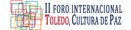 II Foro Toledo Cultura de Paz