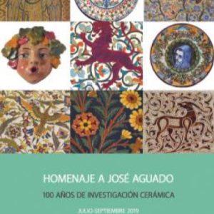 Exposición temporal: Homenaje a José Aguado. 100 años de investigación cerámica