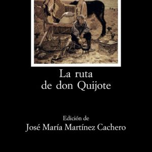 Club de Lectura: Presentación del libro «La ruta del Quijote» de Azorín