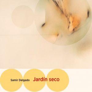"""Presentación del libro """"Jardín Seco"""""""