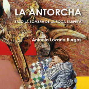Presentación del libro «La antorcha: bajo la sombra de la roca Tarpeya»