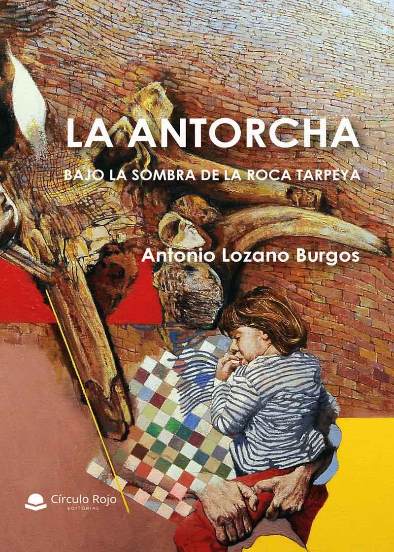 http://www.toledo.es/wp-content/uploads/2019/09/la_antorcha.jpg. Presentación del libro «La antorcha: bajo la sombra de la roca Tarpeya»