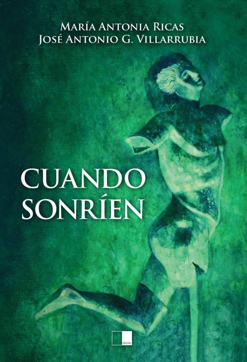 https://www.toledo.es/wp-content/uploads/2019/10/1.-portada.-cuando-sonrien-818x1200.jpg. Presentación libro: Cuando sonríen, de Mª Antonia Ricas