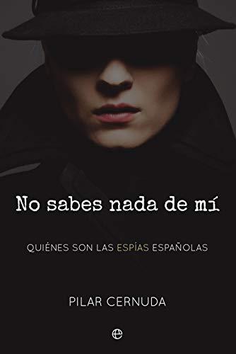 """https://www.toledo.es/wp-content/uploads/2019/10/31u44cjhdjl.jpg. Mazapanoir 2019: Presentación del libro """"No sabes nada de mí: quiénes son las espías españolas"""""""