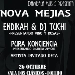 Concierto: Nova Mejias · Endikah & DJ Tuchi · Pura Konciencia · Keta