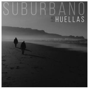 Concierto: SUBURBANO presentando Huellas