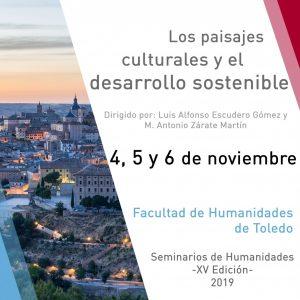 XV Seminarios de Humanidades: Los paisajes culturales y el desarrollo sostenible