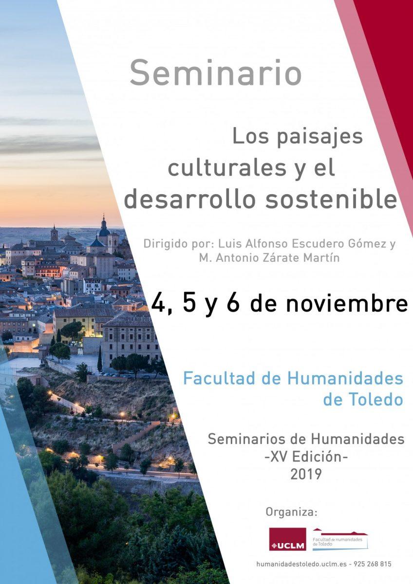 https://www.toledo.es/wp-content/uploads/2019/10/cartelseminariogeografia-848x1200.jpg. XV Seminarios de Humanidades: Los paisajes culturales y el desarrollo sostenible
