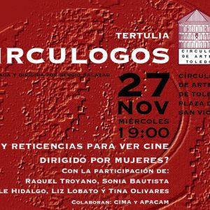 Tertulias Circulogos: ¿Hay reticencias para ver cine dirigido por mujeres?