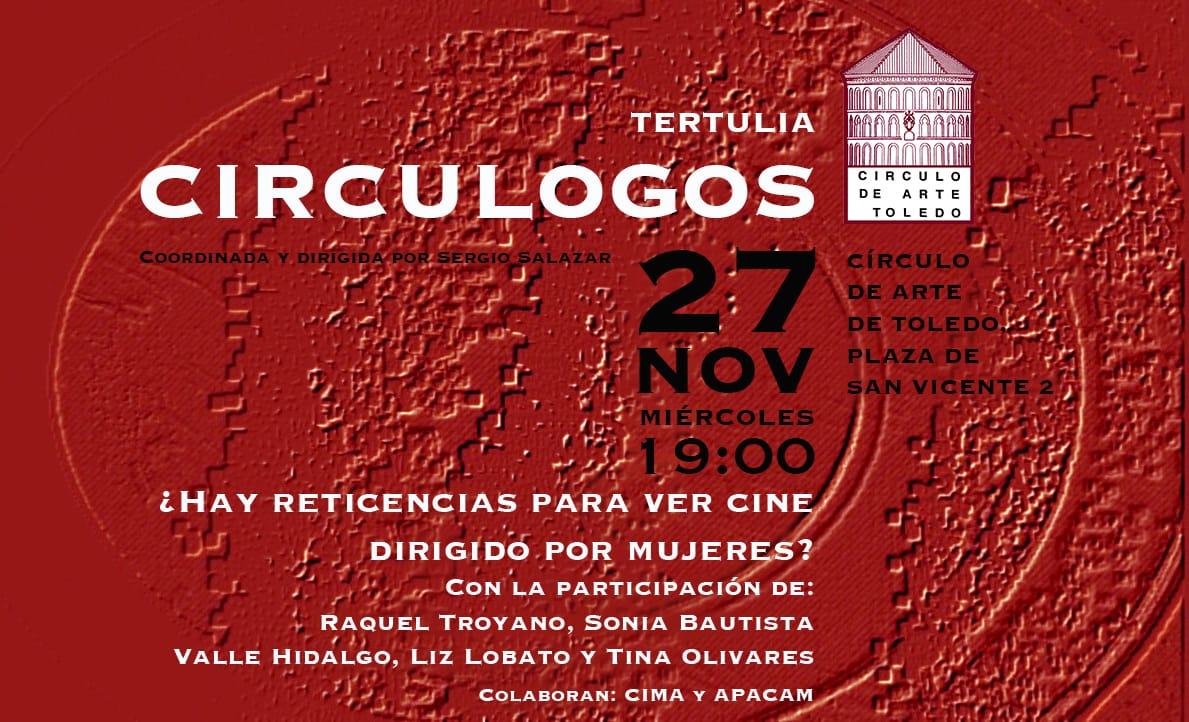 http://www.toledo.es/wp-content/uploads/2019/10/img-20191023-wa0002.jpg. Tertulias Circulogos: ¿Hay reticencias para ver cine dirigido por mujeres?