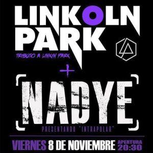 Concierto: Nadye + Linkoln Park (Tributo Linkin Park)